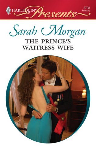 The Prince's Waitress Wife (Harlequin Presents)