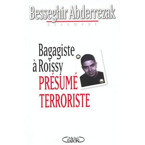 Bagagiste à Roissy : Présumé terroriste