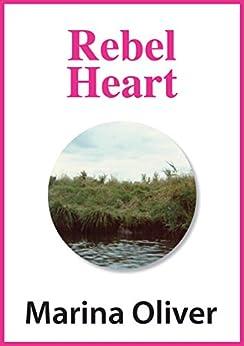 Rebel Heart by [Oliver, Marina]