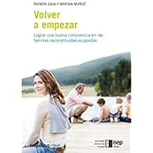 Volver a empezar: Lograr una buena convivencia en las familias reconstituidas es posible