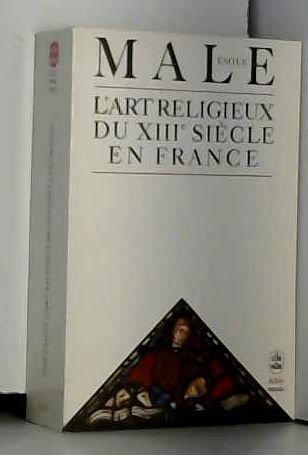 L'Art religieux du XIIIe siècle en France