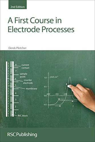 A First Course in Electrode Processes (English Edition)