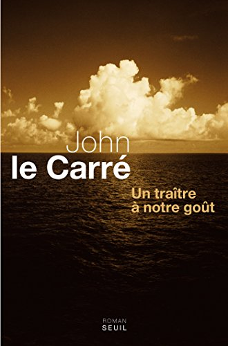 Un traître à notre goût (CADRE VERT) par John Le Carré