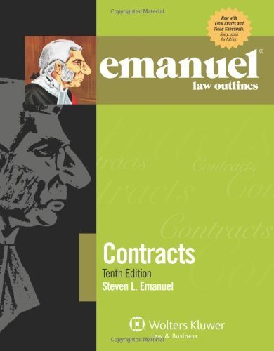 Emanuel Law Outlines: Contracts, Tenth Edition by Steven L. Emanuel (2012) Paperback
