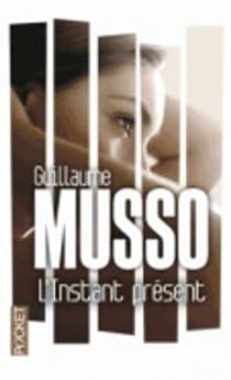 L'instant présent par Musso
