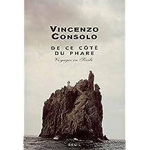 De ce côté du phare : Voyages en Sicile