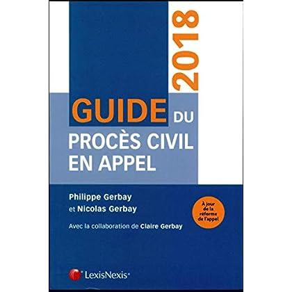 Guide du procÚs civil en appel