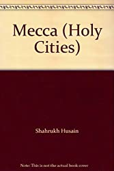 Mecca (Holy Cities)