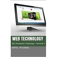 Web Technology: BSc Information Technology - Semester 2 (English Edition)