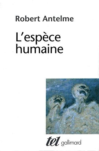 L'espèce humaine par Robert Antelme