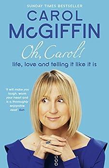 Oh, Carol! by [Mcgiffin, Carol]