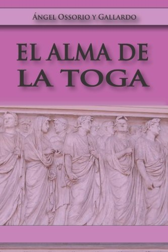 El Alma de la Toga por Angel Osorio