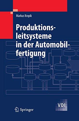Produktionsleitsysteme in der Automobilfertigung (VDI-Buch) (German Edition)