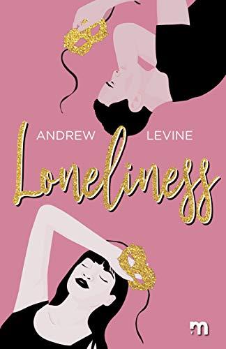 Loneliness di [Levine, Andrew]