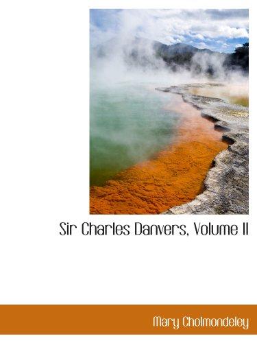 Sir Charles Danvers, Volume II
