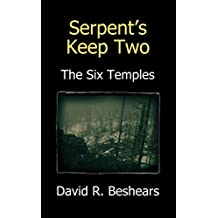 Serpent's Keep Two - The Six Temples