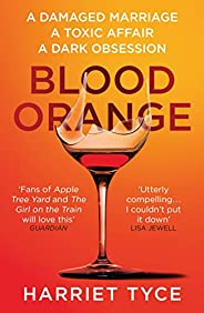 Blood Orange: The gripping, bestselling Richard & Judy book club thriller (English Edit