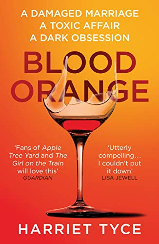 Blood Orange: The gripping Richard & Judy bookclub thriller by [Tyce, Harriet]