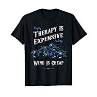 Therapy is expensive, wind is cheap, Trike T-Shirt T-Shirt