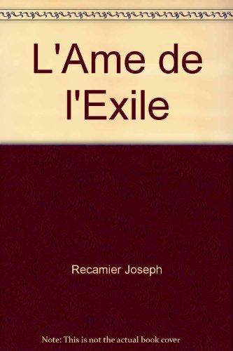 L'Ame de l'Exile par Recamier Joseph