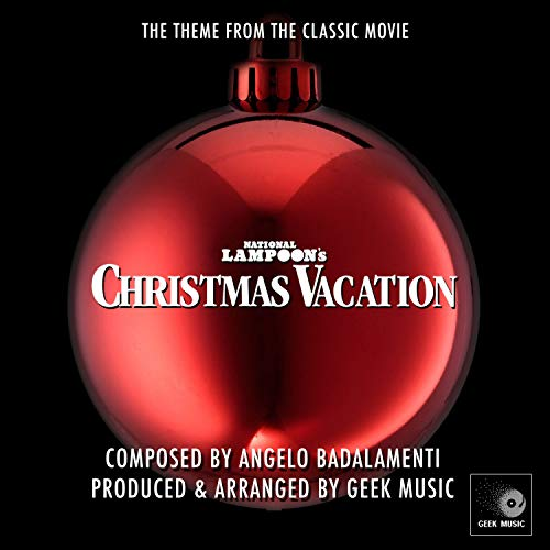 National Lampoon's Christmas Vacation - Main Theme (Vacation Soundtrack Christmas)