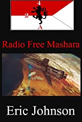 2/4 Cavalry Book 8: Radio Free Mashara (Military Scifi) (English Edition)