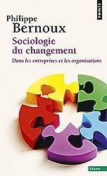 Sociologie du changement : Dans les entreprises et les organisations