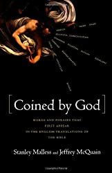 Coined by God: Words and Phrases That First Appear in English Translations of the Bible
