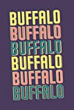 Buffalo Notebook: Lined Notebook - Vintage Typography of Buffalo City - Great For Writing Notes From Your Travels or as a Gift for Someone Who Loves or Lives in Buffalo