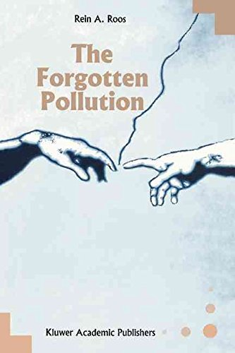 [(The Forgotten Pollution)] [By (author) Rein A. Roos] published on (December, 2010)