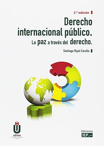 Derecho internacional público. La paz a través del derecho