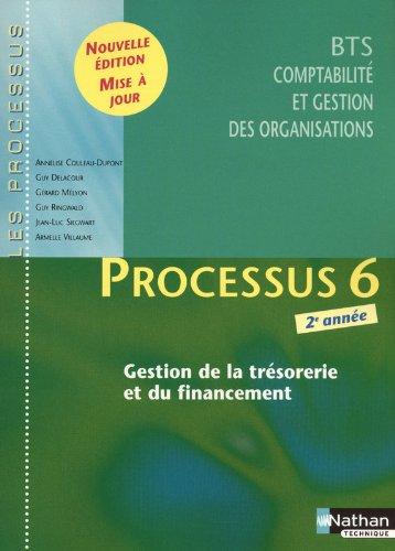 Processus 6 - xGestion de la trsorerie et du financement - BTS CGO 2e anne