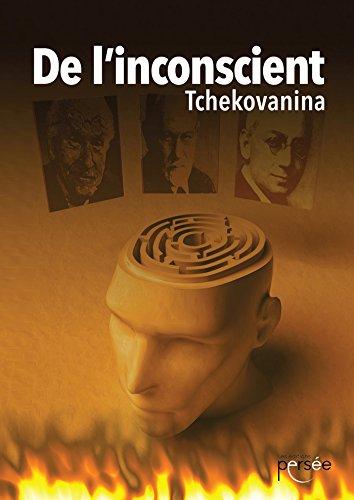 De l'inconscient par Tchekovanina Tchekovanina