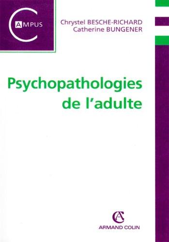 Psychopathologie de l'adulte (Campus psychologie) par Chrystel Besche-Richard