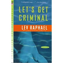 Let's Get Criminal: An Academic Mystery by Lev Raphael (1997-01-15)