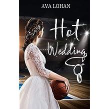 Hot Wedding