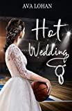 Hot Wedding