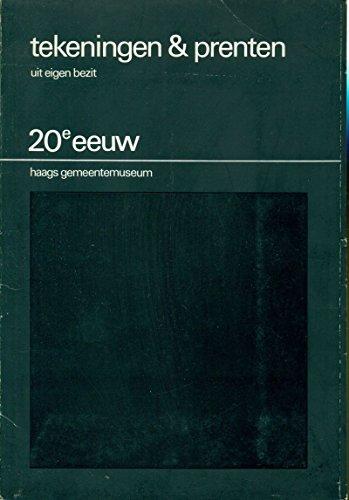 Tekeningen e prenten uit eigen bezit. 20e eeuw Haags Gemeentemuseum