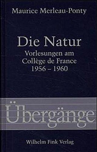 Die Natur (Übergänge, Band 34)