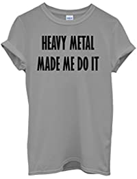 Heavy Metal Made Me Do It Music White Blanc Femme Homme Men Women Unisex Top T Shirt-XXL