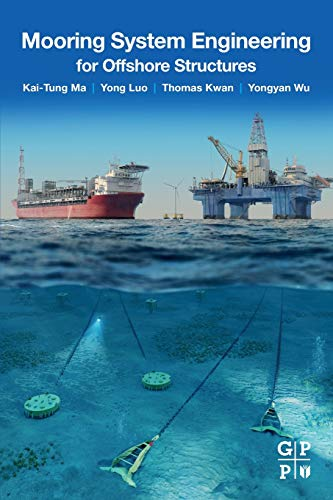 Mooring System Engineering for Offshore Structures -