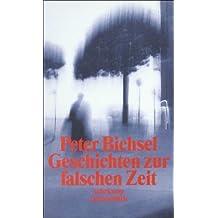 Geschichten zur falschen Zeit: Kolumnen 1975-1978 (suhrkamp taschenbuch)