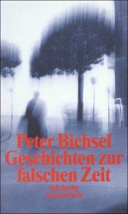 Geschichten zur falschen Zeit: Kolumnen 1975–1978 (suhrkamp taschenbuch)
