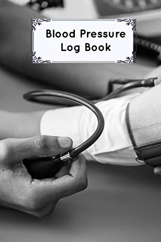Blood Pressure Log Book: Blood Pressure Log, Daily Notes by week MON-SUN . Track Systolic, Diastolic Blood Pressure Daily,Healthy Heart. Improve Your Health por Robert Dresdner