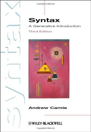 Syntax: A Generative Introduction (Introducing Linguistics) by Carnie. Andrew ( 2012 ) Paperback