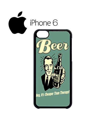 Beer Cheaper Than Therapy Vintage Swag Mobile Phone Case Back Cover for iPhone 6 Black Noir