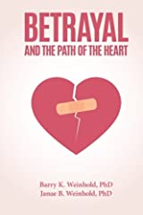 Betrayal and the Path of the Heart Paperback