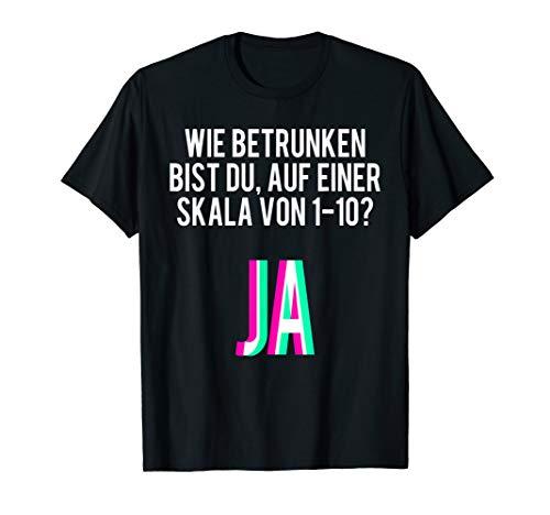 Betrunken T Shirt Lustige Sauf Sprüche Alkohol Party Tshirt -