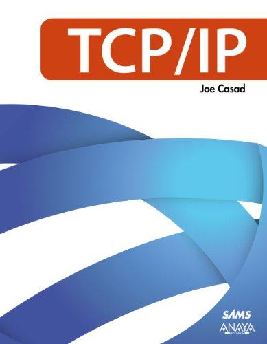 TCP/IP (Títulos Especiales) por Joe Casad