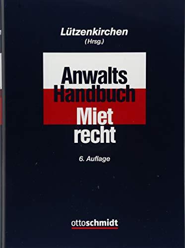Anwalts-Handbuch Mietrecht